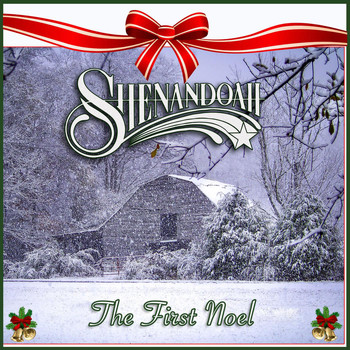 Shenandoah - The First Noel