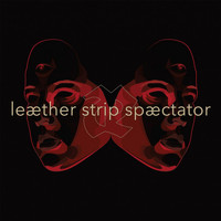 Leæther Strip - SpÆctator