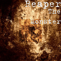Reaper - The Monster