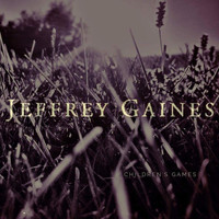 Jeffrey Gaines - Children's Games