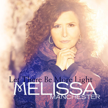 Melissa Manchester - Let There Be More Light
