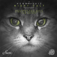 Henry Saiz - Night Cult Remixes