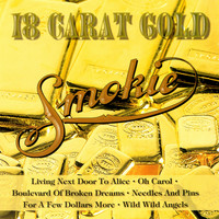 Smokie - 18 Carat Gold