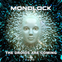 Monolock - The Droids Are Coming