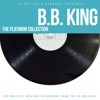 B.B. King - The Platinum Collection