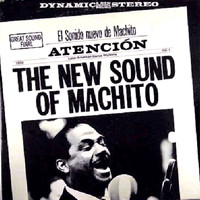 Machito - The New Sound of Machito!