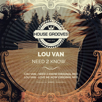 Lou Van - Need 2 Know