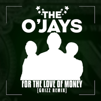 The O'Jays - For The Love Of Money (Grizz Remix)
