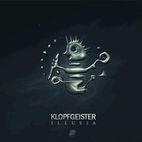 Klopfgeister - Illusia