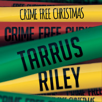 Tarrus Riley - Crime Free Christmas