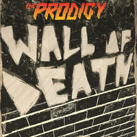 The Prodigy - Wall of Death (Explicit)
