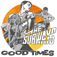 The Subways - Good Times EP