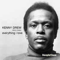 Kenny Drew - Everything I Love