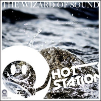 Hot Station - The Wizard of Sound
