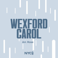 NYCGB Fellowship Octet - Wexford Carol