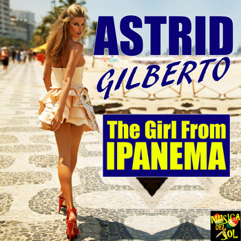 Astrud Gilberto - Girl from Ipanema