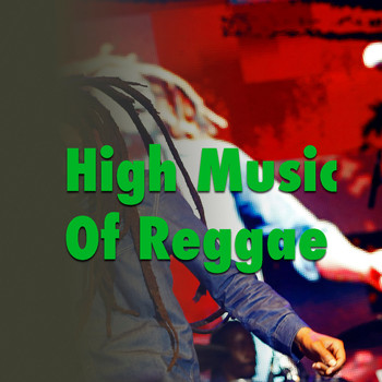 Various Artists - High Music Of Reggae