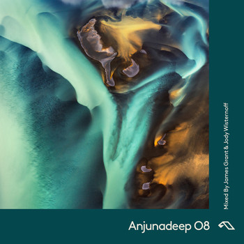 James Grant and Jody Wisternoff - Anjunadeep 08