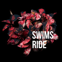 Swims - Ride