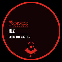 HLZ - From The Past
