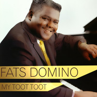 Fats Domino - My Toot Toot