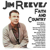 Jim Reeves - Faith and Country