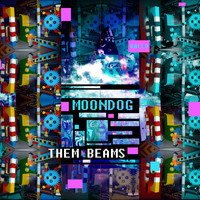 Moondog - Them Beams