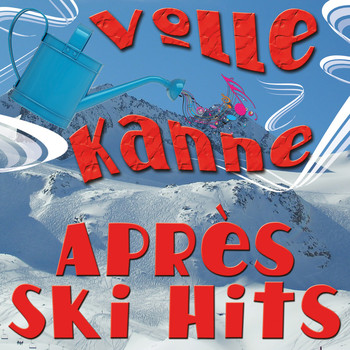 Various Artists - Volle Kanne Après Ski