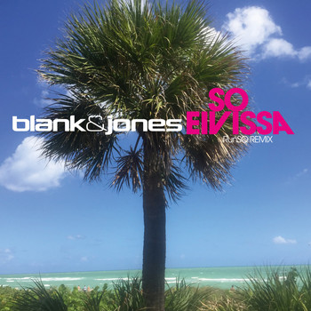 Blank & Jones - So Eivissa
