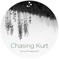 Chasing Kurt - Force of Nature