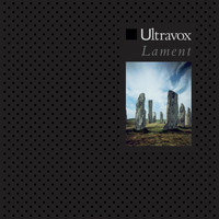 Ultravox - Lament (2009 Remaster)
