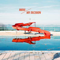 Moss - My Decision