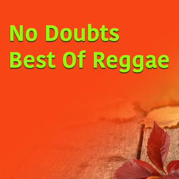 Various Artists - No Doubts Best Of Reggae