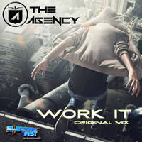 The Agency - Work It