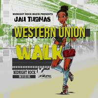 Jah Thomas - Western Union Walk- Single