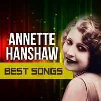 Annette Hanshaw - Best Songs