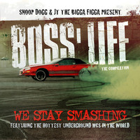Snoop Dogg & JT The Bigga Figga - Boss' Life (Explicit)