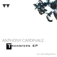 Anthony Cardinale - Transfers EP