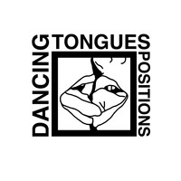 Dancing Tongues - Positions