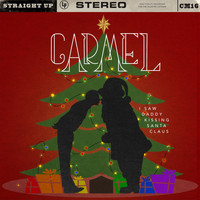 Carmel - I Saw Daddy Kissing Santa Claus