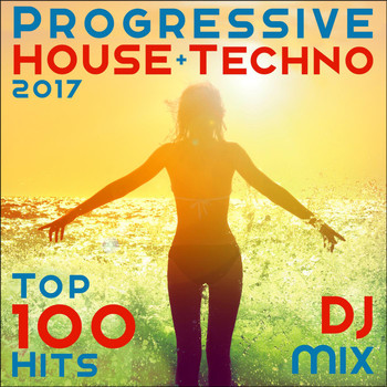 Doctor Spook - Progressive House + Techno 2017 Top 100 Hits DJ Mix