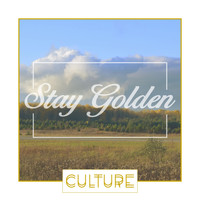 Culture - Stay Golden