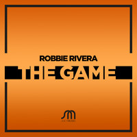 Robbie Rivera - The Game