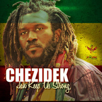 Chezidek - Jah Keep Us Strong - Single