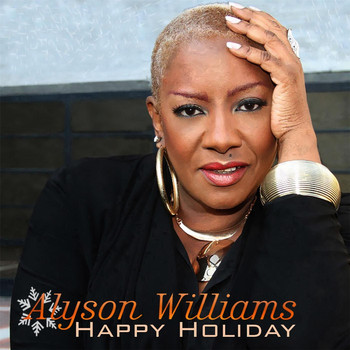 Alyson Williams - Happy Holiday (feat. Dean James)