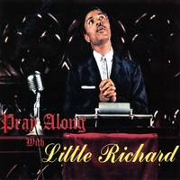 Little Richard - Pray Along with Little Richard