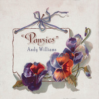 Andy Williams - Pansies