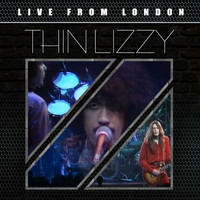 Thin Lizzy - Live from London