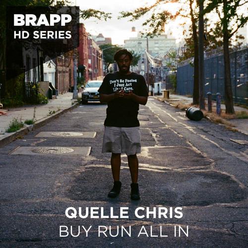 Quelle Chris MP3 Album Buy Run All In (Brapp Hd Series)