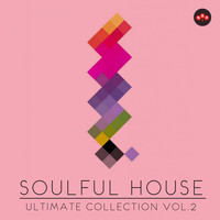 Various Artist - Soulful House: Ultimate Collection, Vol. 2